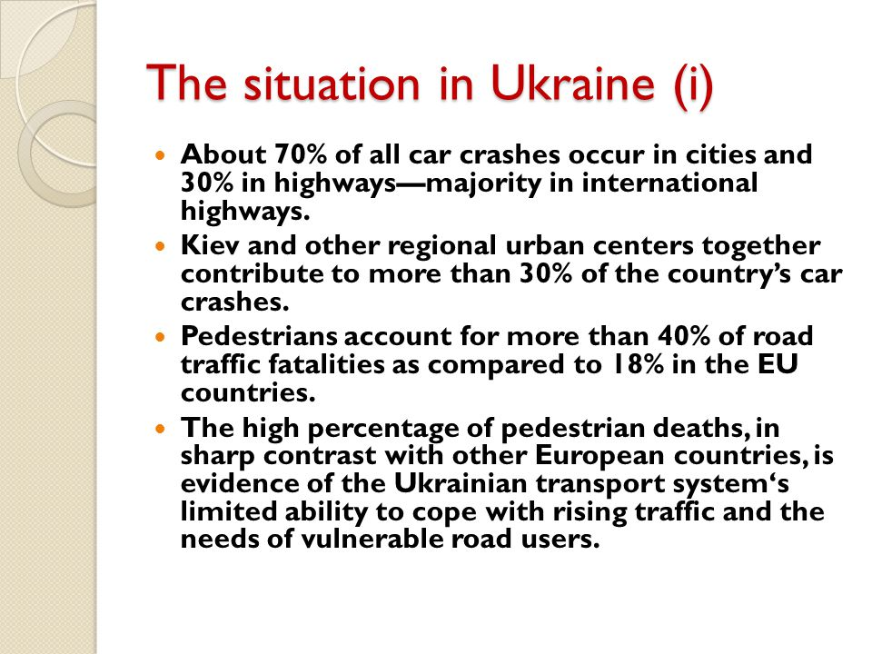 The situation in Ukraine (i)