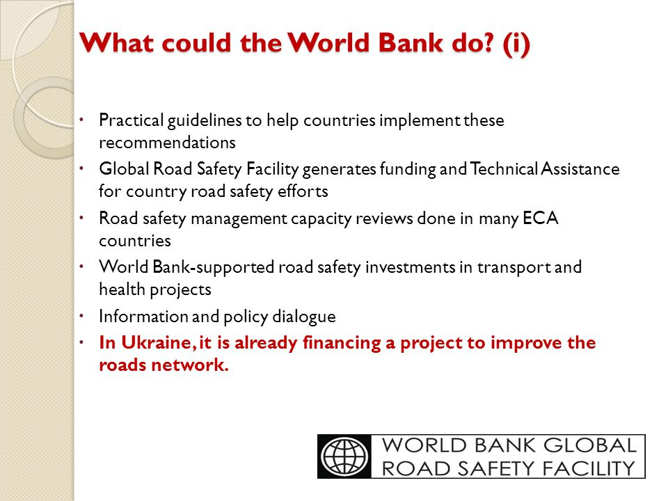 What could the World Bank do (i)