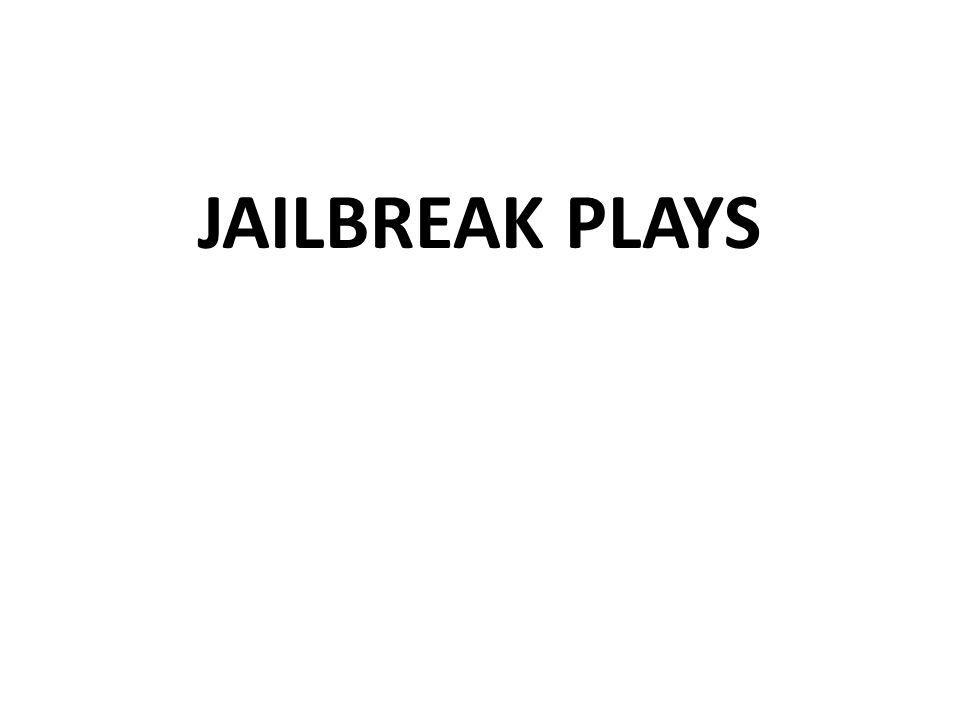 JAILBREAK PLAYS