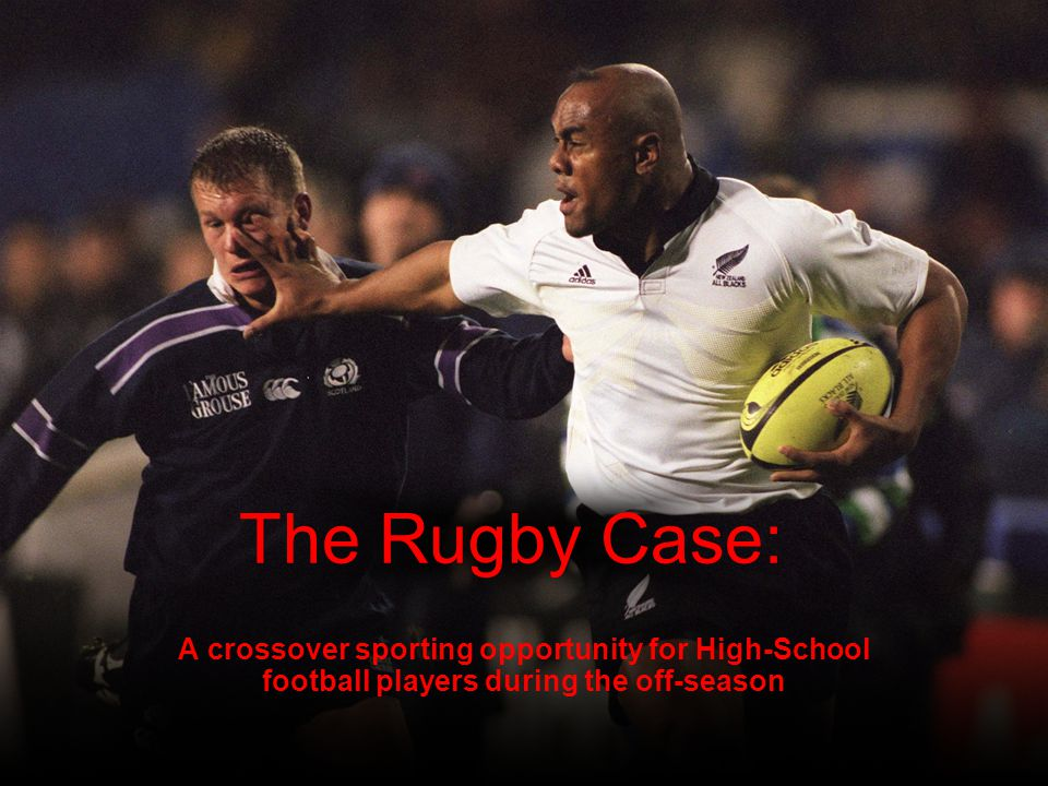 The Rugby Case: A crossover sporting opportunity for High-School football players during the off-season.