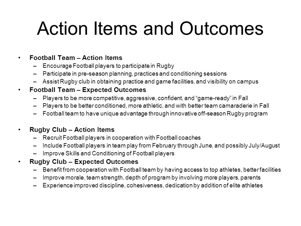 Action Items and Outcomes