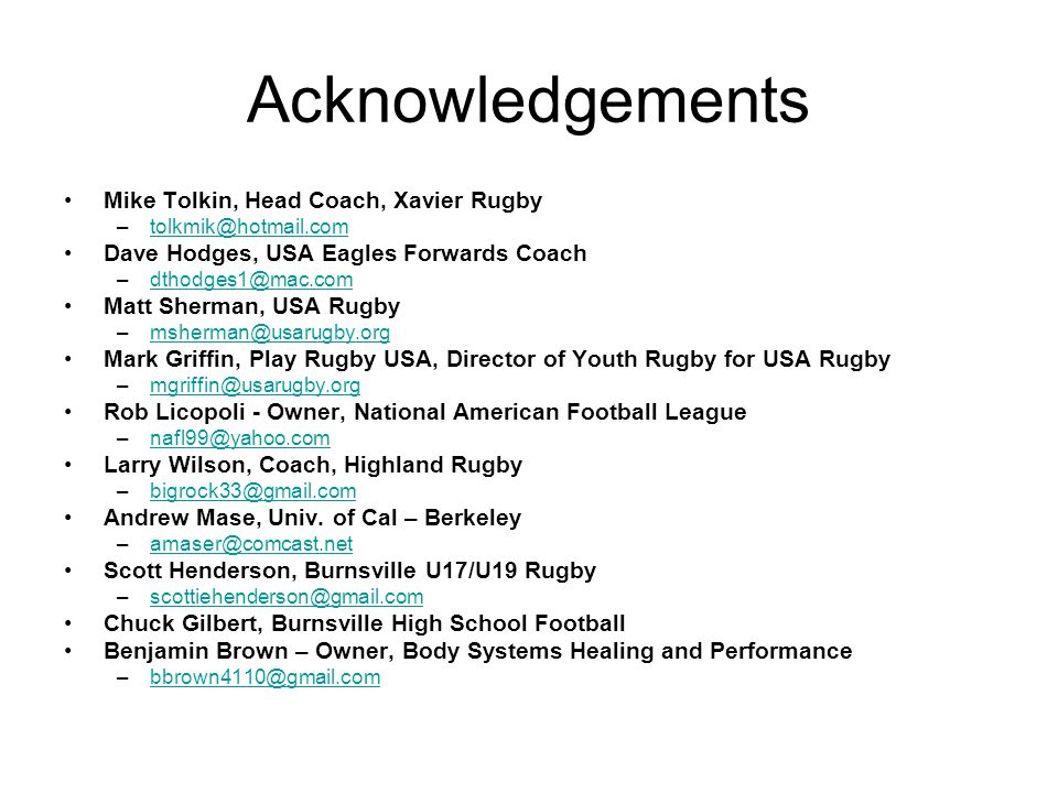 Acknowledgements Mike Tolkin, Head Coach, Xavier Rugby