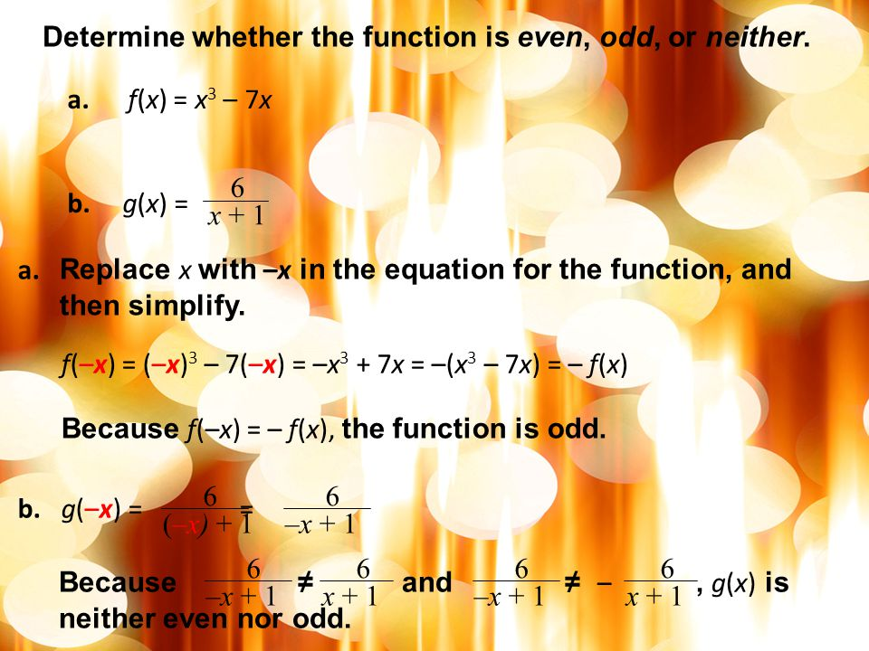 Determine whether the function is even, odd, or neither.