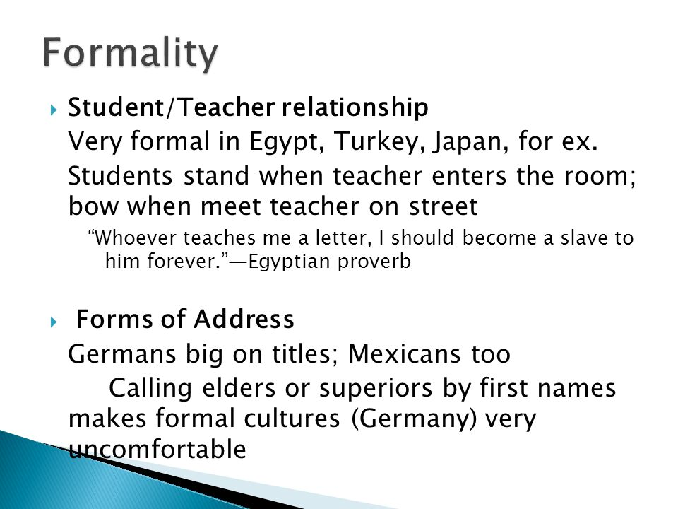 Formality Student/Teacher relationship