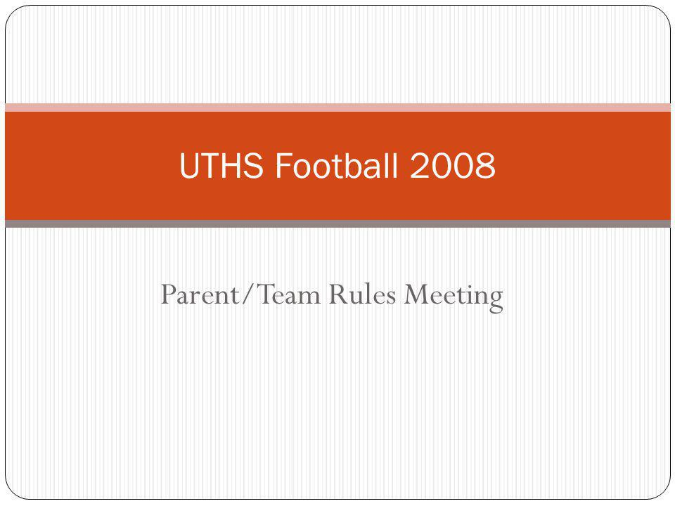 Parent/Team Rules Meeting