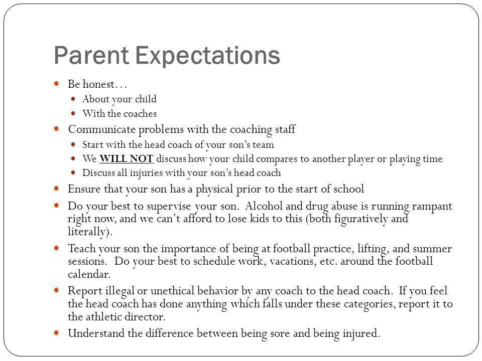 Parent Expectations Be honest…