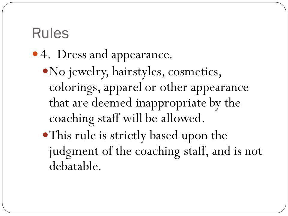 Rules 4. Dress and appearance.