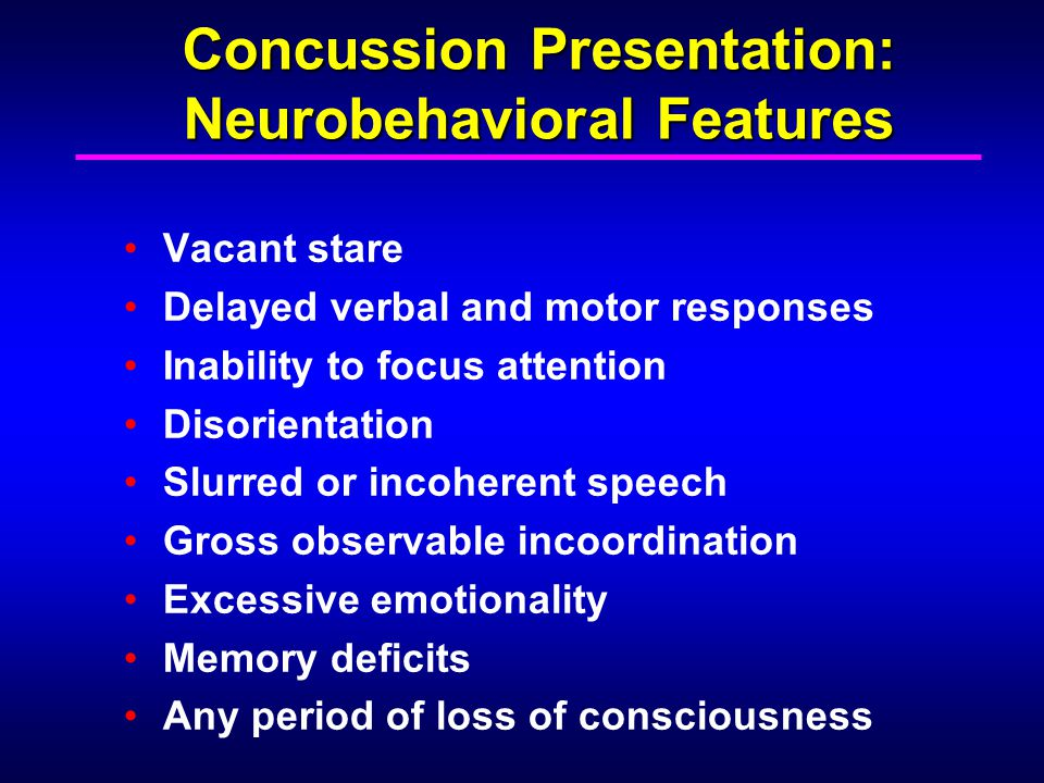 Concussion Presentation: Neurobehavioral Features