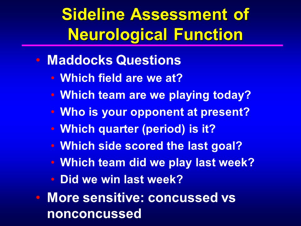 Sideline Assessment of Neurological Function