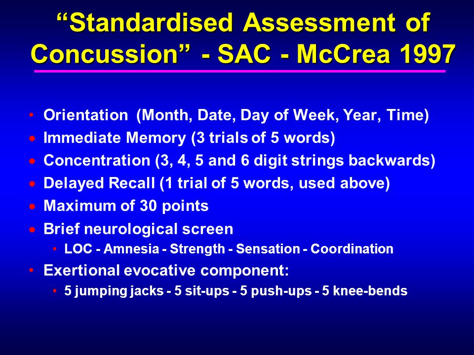 Standardised Assessment of Concussion - SAC - McCrea 1997