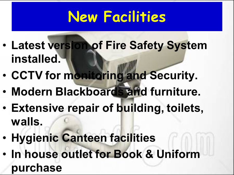 New Facilities Latest version of Fire Safety System installed.