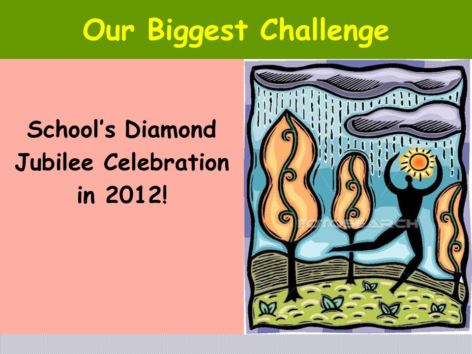Our Biggest Challenge School's Diamond Jubilee Celebration in 2012!