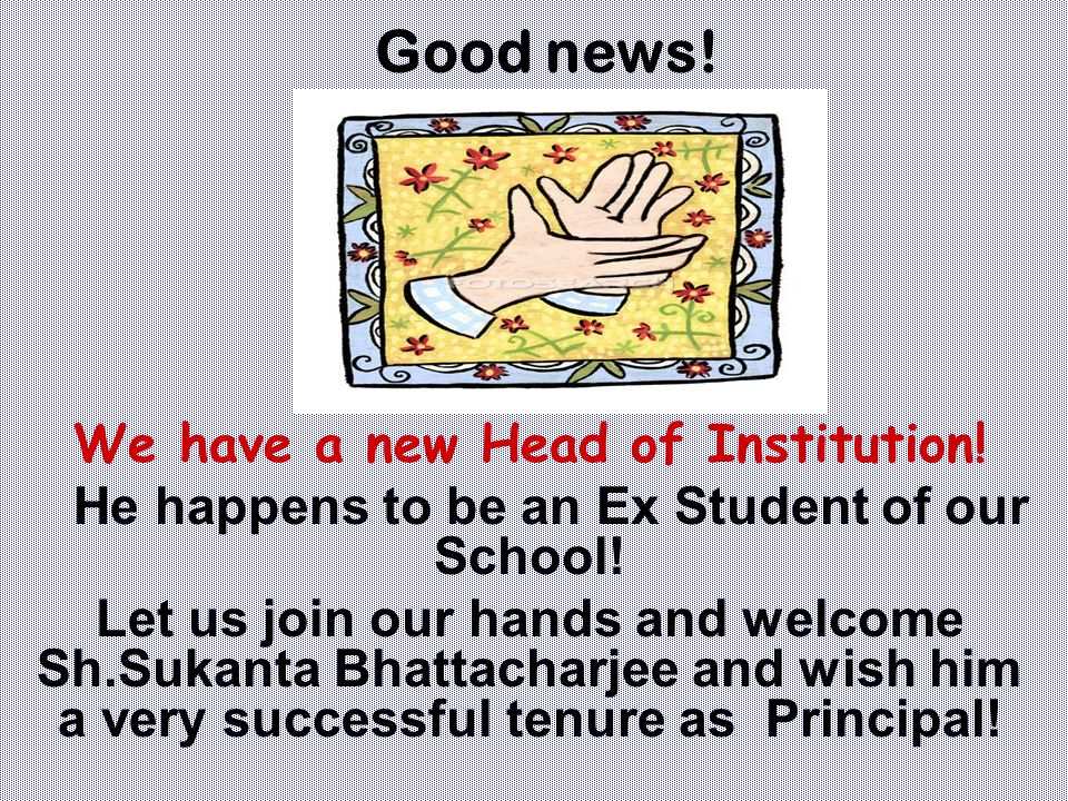 We have a new Head of Institution!