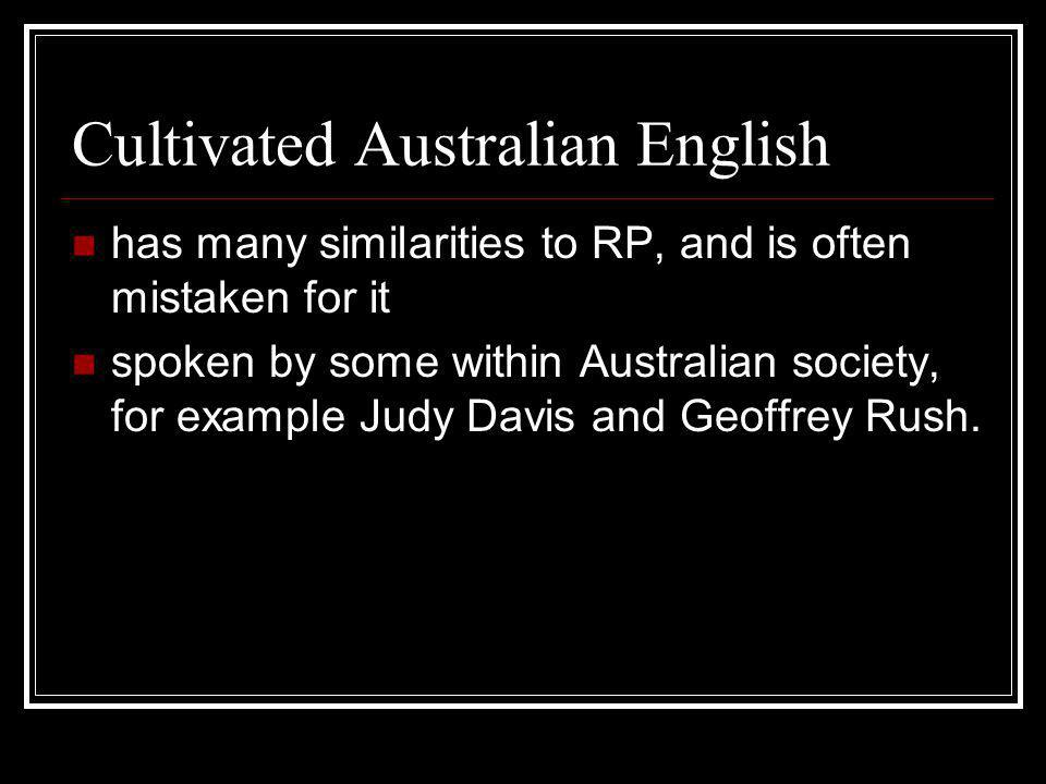 Cultivated Australian English