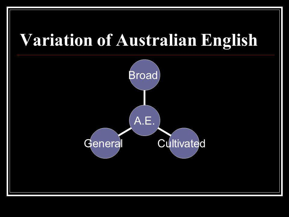 Variation of Australian English
