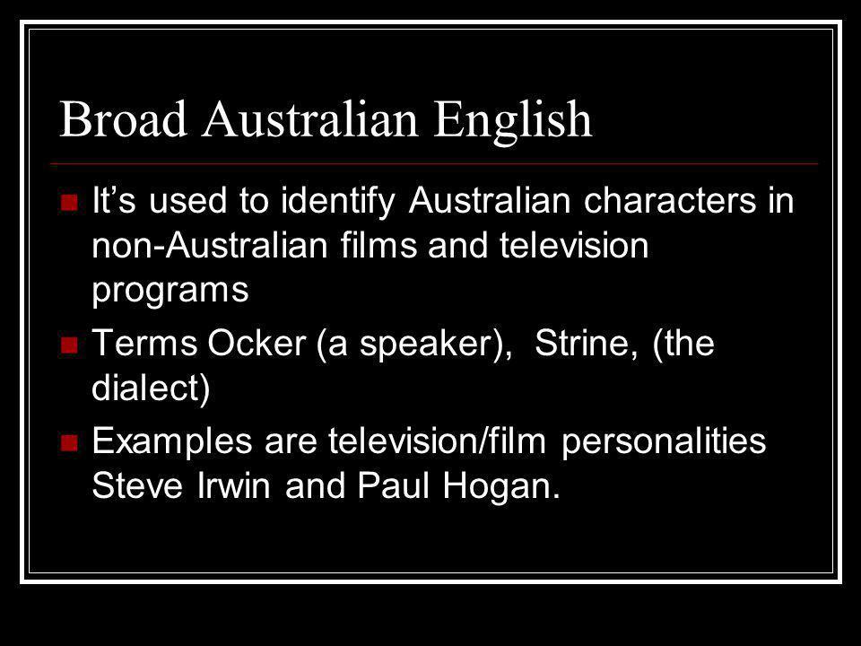 Broad Australian English