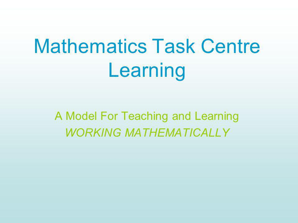 Mathematics Task Centre Learning