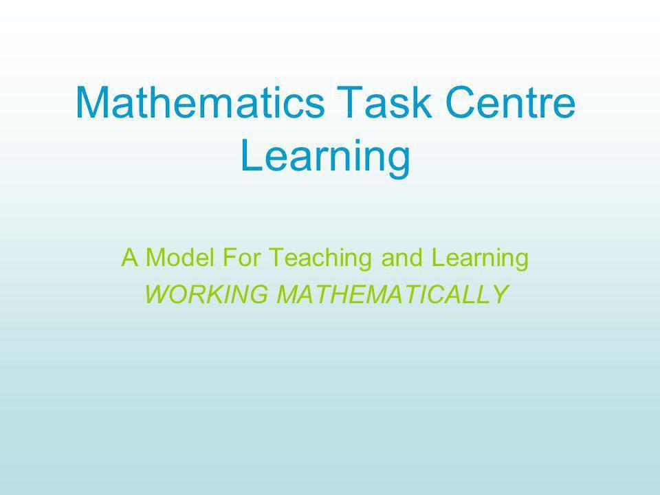 Mathematics Task Centre Learning
