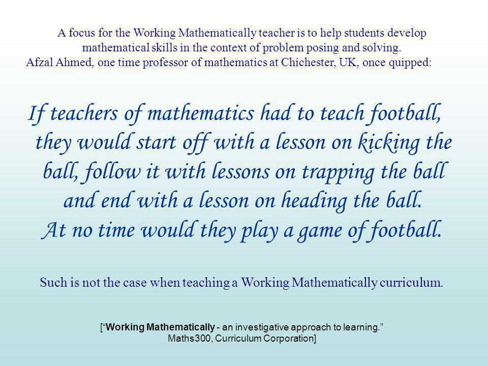 If teachers of mathematics had to teach football,