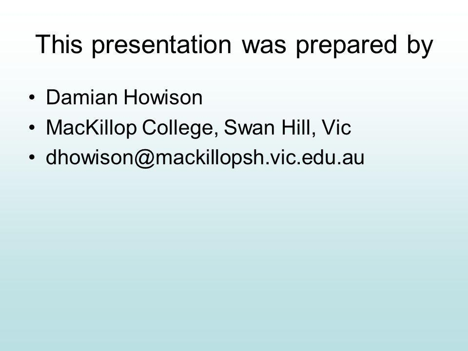 This presentation was prepared by