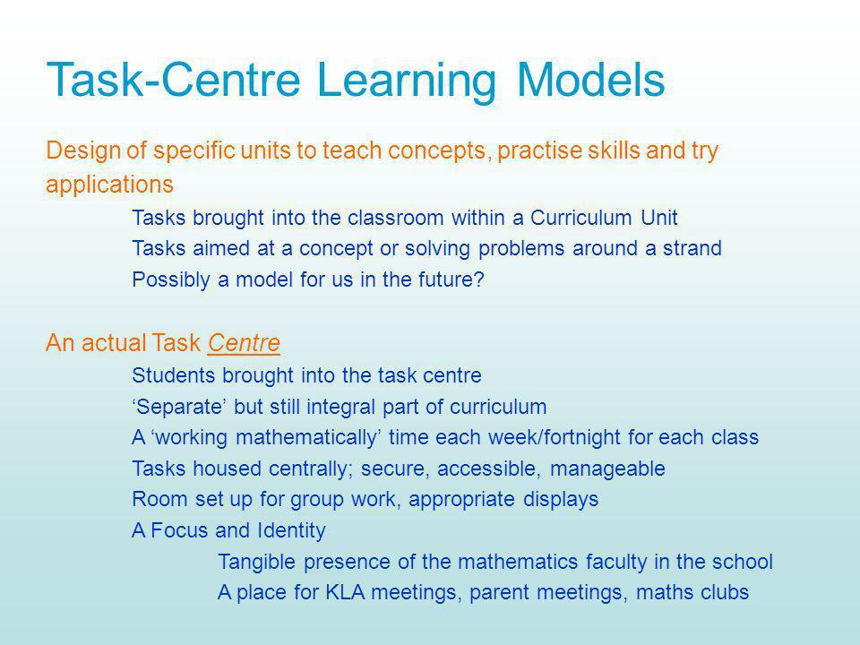 Task-Centre Learning Models