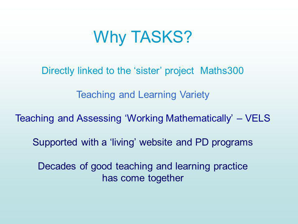 Why TASKS Directly linked to the 'sister' project Maths300