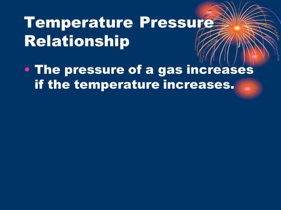 Temperature Pressure Relationship