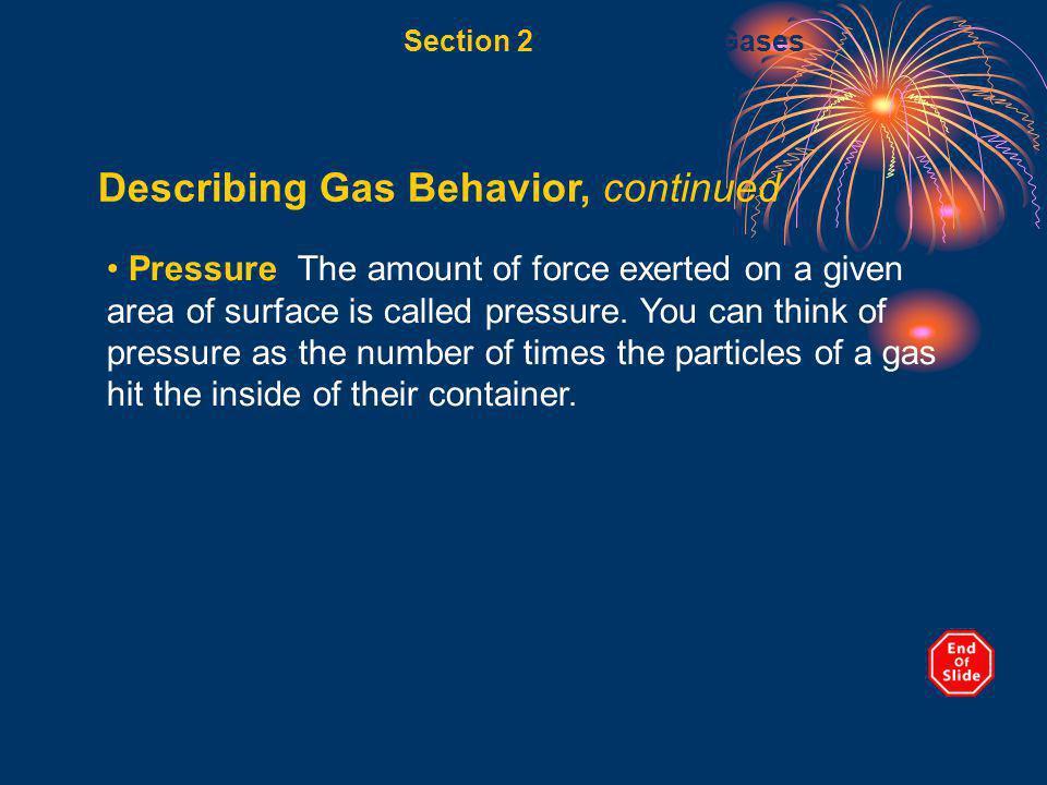 Describing Gas Behavior, continued