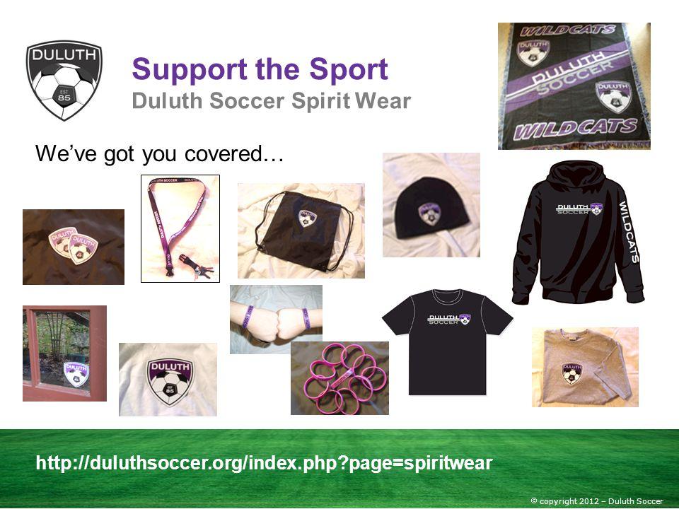 Support the Sport Duluth Soccer Spirit Wear