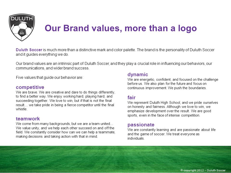Our Brand values, more than a logo