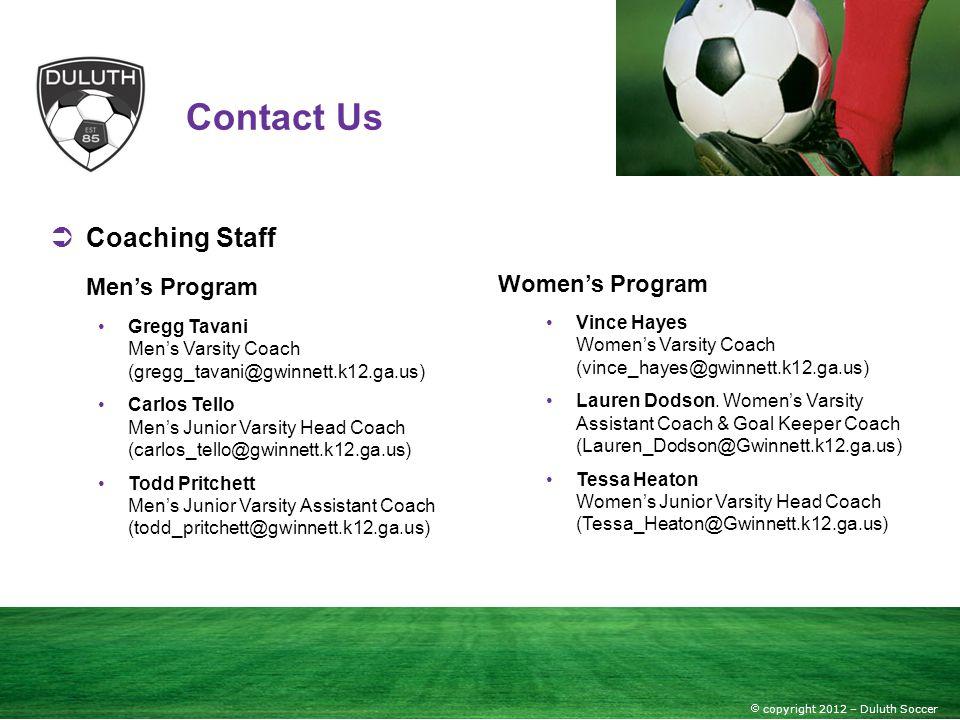 Contact Us Coaching Staff Men's Program Women's Program