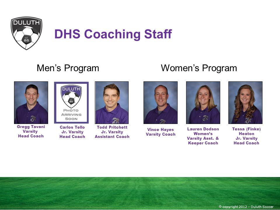 DHS Coaching Staff Men's Program Women's Program