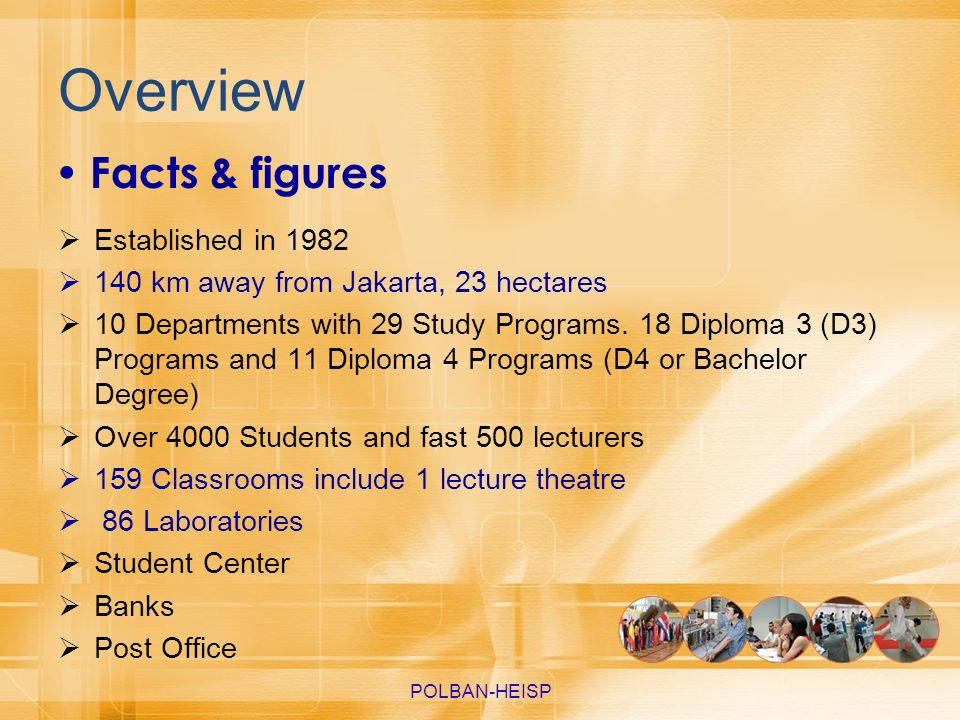 Overview Facts & figures Established in 1982