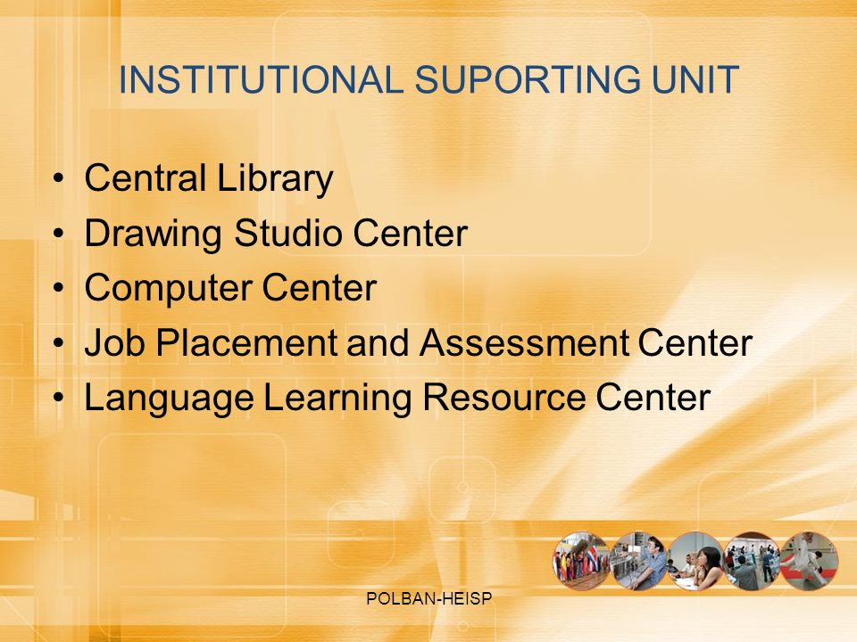INSTITUTIONAL SUPORTING UNIT