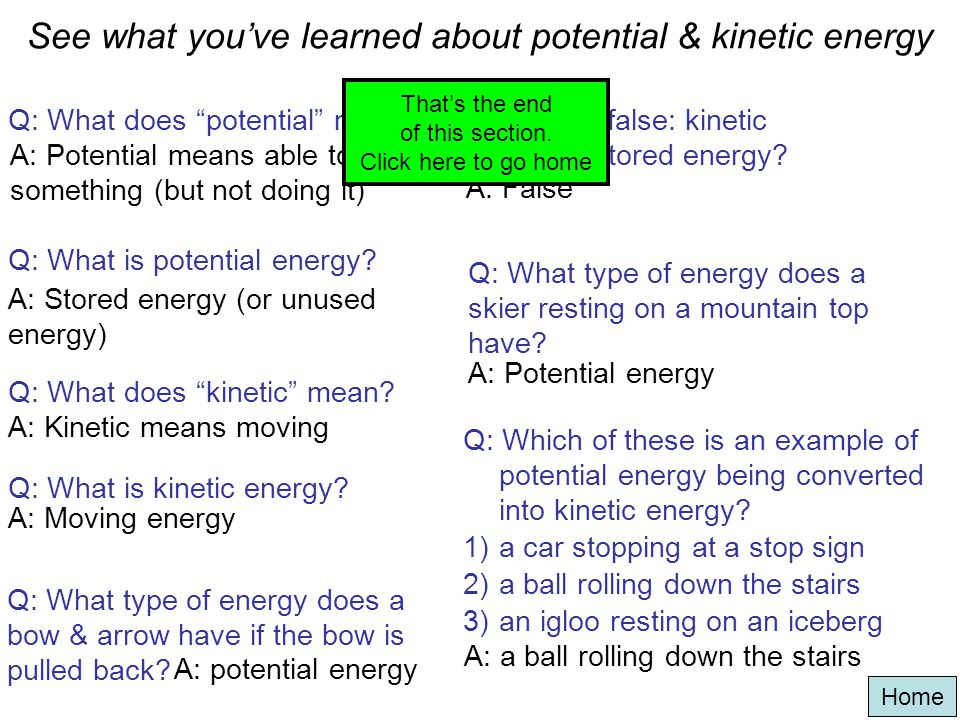 See what you've learned about potential & kinetic energy