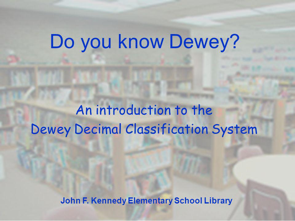 An introduction to the Dewey Decimal Classification System