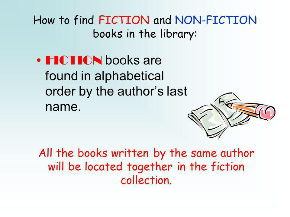 How to find FICTION and NON-FICTION books in the library: