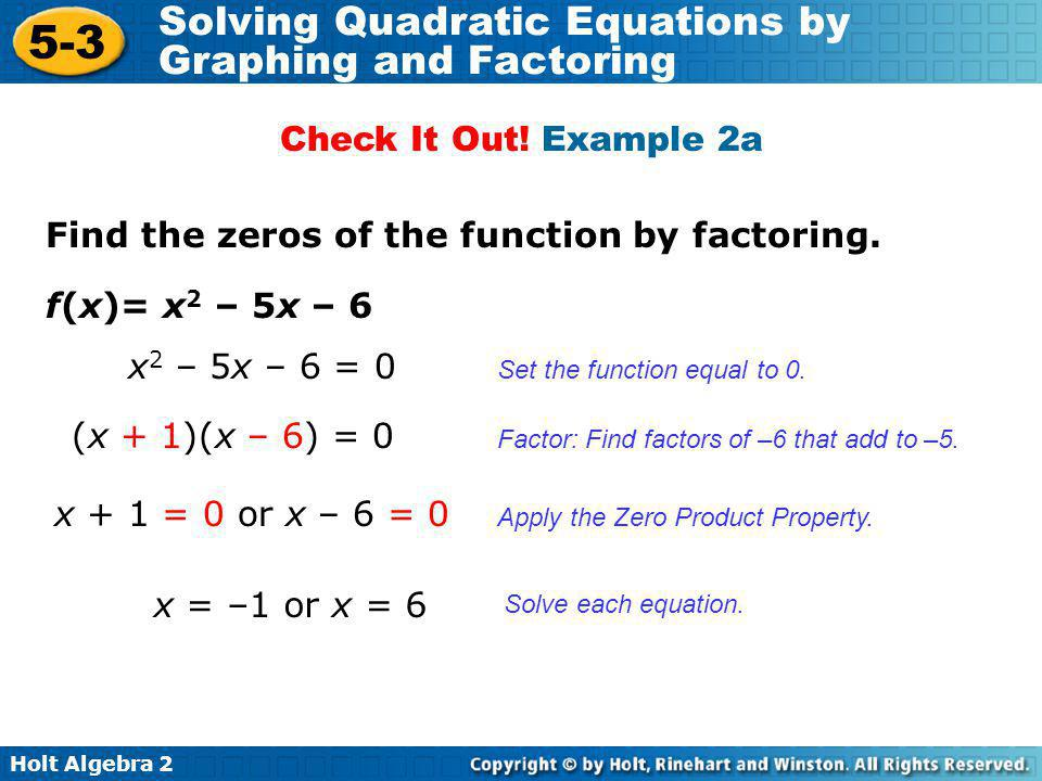 Find the zeros of the function by factoring.