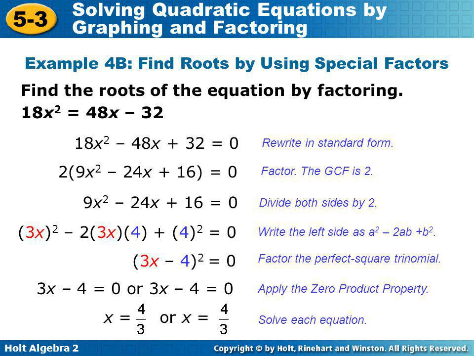 Example 4B: Find Roots by Using Special Factors