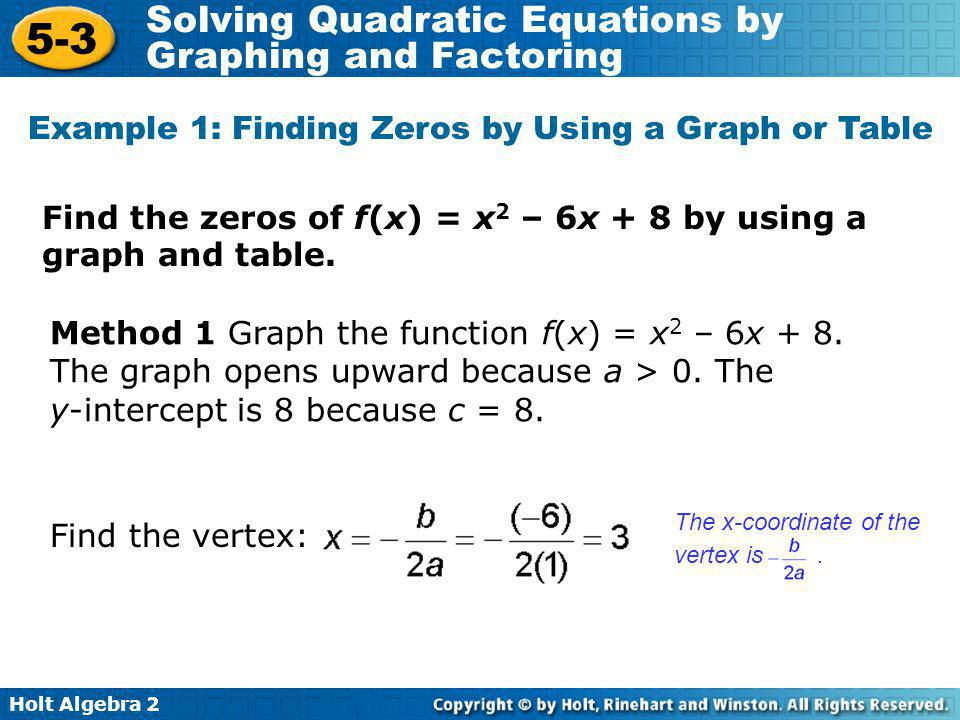 Example 1: Finding Zeros by Using a Graph or Table