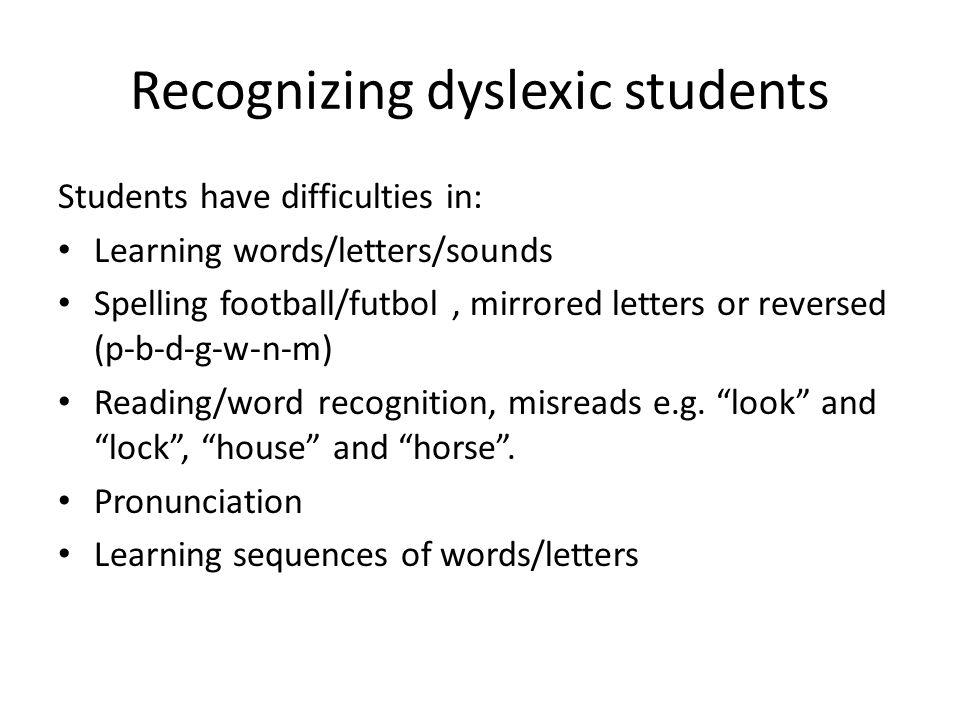 Recognizing dyslexic students