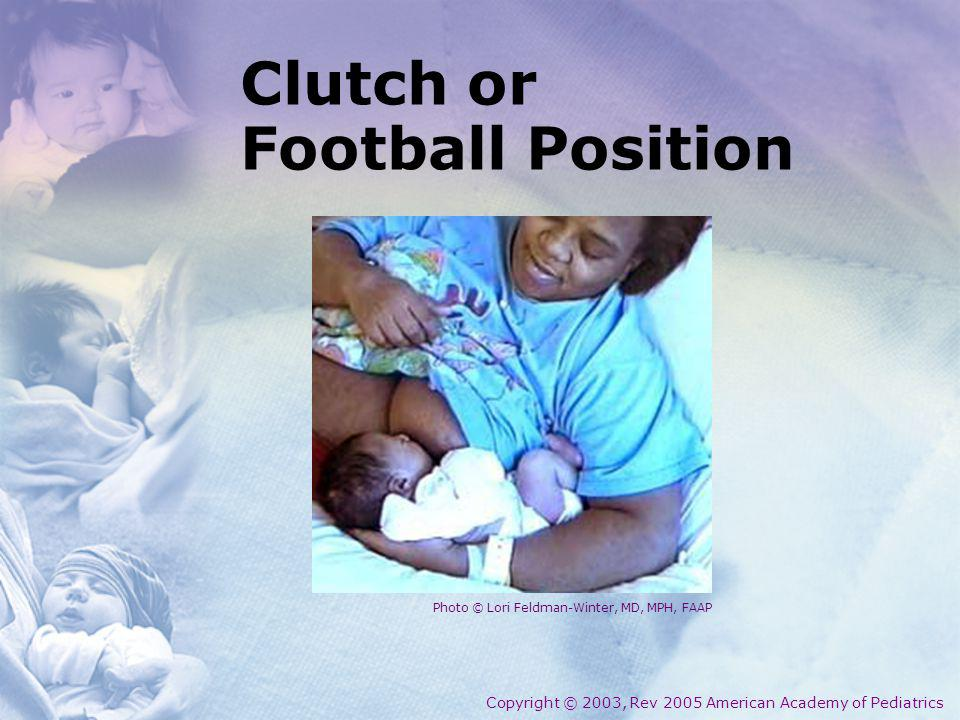 Clutch or Football Position
