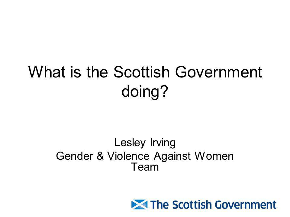 What is the Scottish Government doing