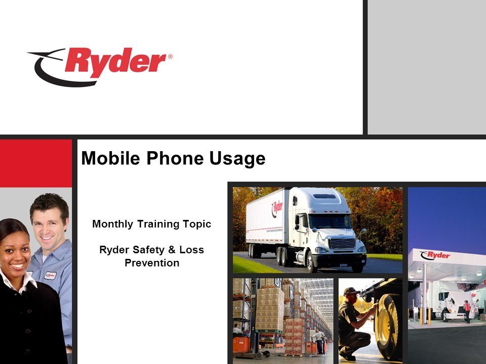Monthly Training Topic Ryder Safety & Loss Prevention