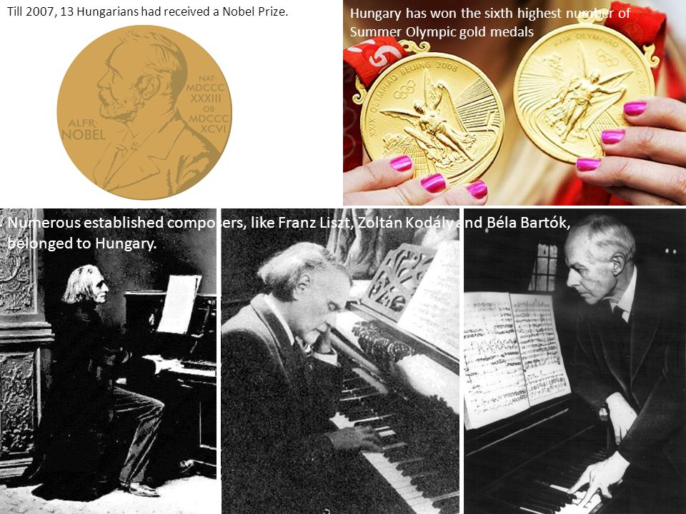 Till 2007, 13 Hungarians had received a Nobel Prize.