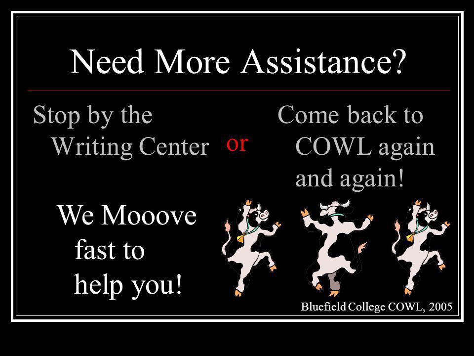 Need More Assistance We Mooove fast to help you!