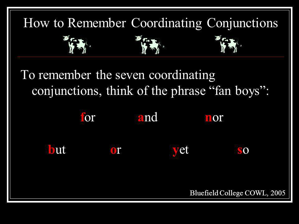 How to Remember Coordinating Conjunctions
