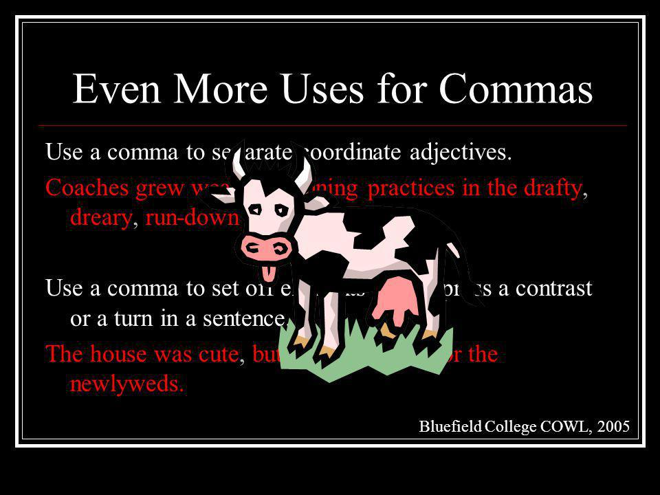 Even More Uses for Commas