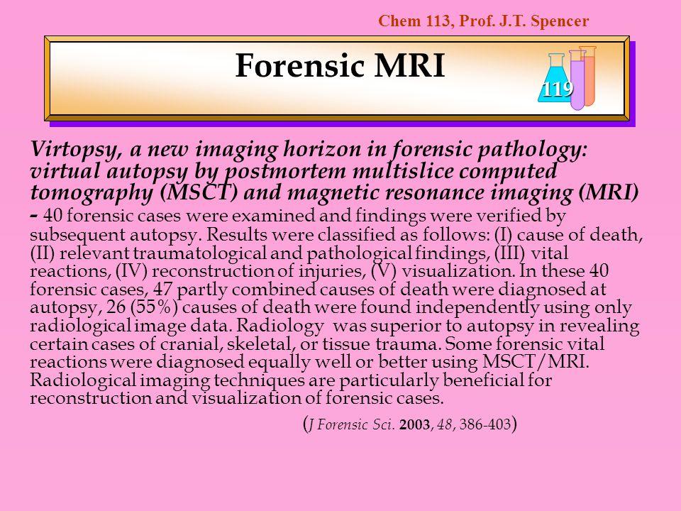 Forensic MRI