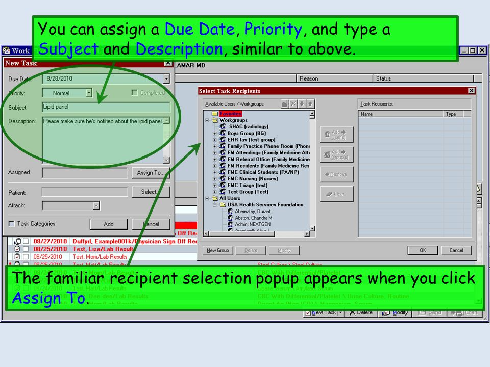 You can assign a Due Date, Priority, and type a Subject and Description, similar to above.